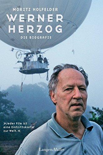 Werner Herzog: Die Biografie Gebundenes Buch – 23. August 2012 Moritz Holfelder Langen-Müller 3784433030 Film