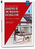Energie im Wohngebäude: Strom Wärme E-Mobilität