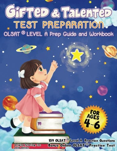 Gifted and Talented Test Preparation: OLSAT Preparation Guide & Workbook. COLOR EDITION. Preschool Prep Book. PreK and Kindergarten Gifted and ... Talented Test Prep. Practice Book for OLSAT.