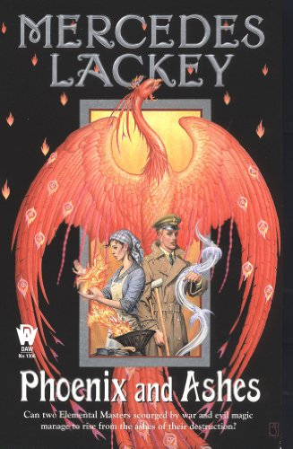 Phoenix and Ashes: Elemental Masters #3 (The Elemental Masters) by [Lackey, Mercedes]