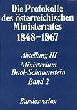 Die Protokolle des Osterreichischen Ministerrates 1848-1867 Abteilung III: das Ministerium Buol-Schauenstein Band 2 : 15. Marz 1853 - 9. Oktober 1853, Heindl, Waltraud, 3700167369