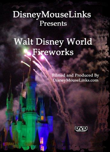sents - Walt Disney World Fireworks ()