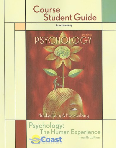 Psychology Course Student Guide: The Human Experience, 4th Edition