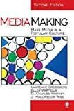 img - for By Lawrence Grossberg - MediaMaking: Mass Media in a Popular Culture: 2nd (second) Edition book / textbook / text book