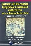 img - for Sistemas de informaci n geogr fica y evaluaci n multicriterio en la ordenaci n del territorio book / textbook / text book