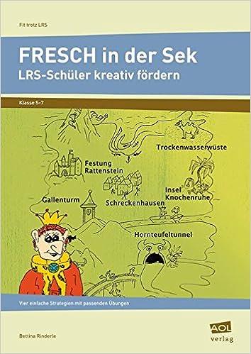Book Fit trotz LRS: Strategien und Ãœbungen. LRS-Kinder in der Sekundarstufe kreativ fördern. Klasse 5 bis 7