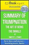 Summary, TrumpNation: The Art of Being Donald (BookSquint Summaries Book 7) offers