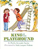 King of the Playground, Phyllis Reynolds Naylor, 0785736433