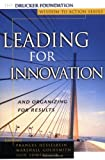 Leading for Innovation, Frances Hesselbein, 0787953598