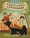 """""""Oddfellow's Orphanage"""" av Emily Winfield Martin"""