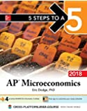 5 Steps to a 5: AP Microeconomics, 2018 Edition (5 Steps to a 5 Ap Microeconomics and Macroeconomics)