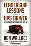 Leadership Lessons from a UPS Driver:...