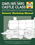 Castle Class Manual (Owners Workshop Manual)