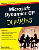 Microsoft Dynamics GP for Dummies, Renato Bellu, 0470388358