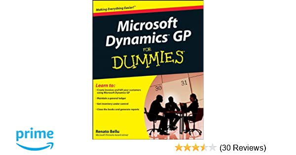 Microsoft dynamics gp for dummies renato bellu 9780470388358 microsoft dynamics gp for dummies renato bellu 9780470388358 amazon books fandeluxe Image collections