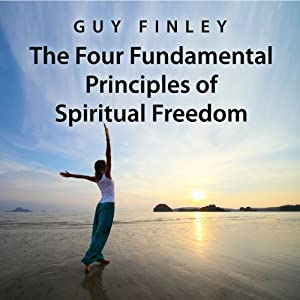 The Four Fundamental Principles of Spiritual Freedom Audiobook