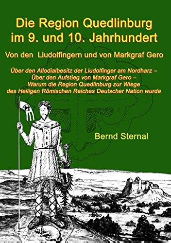Die Region Quedlinburg Im 9. Und 10. Jahrhundert (German Edition) pdf