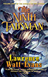 The Ninth Talisman: Volume Two of The Annals of the Chosen