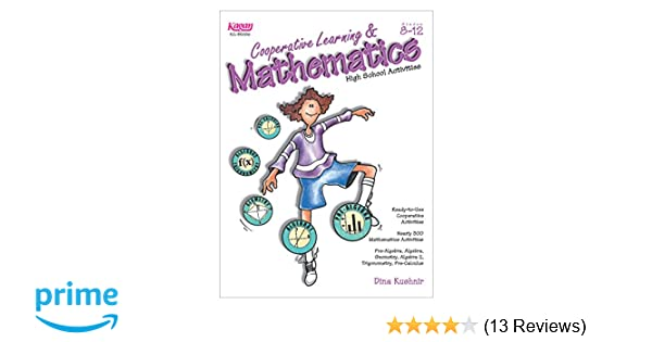 Amazon cooperative learning mathematics high school amazon cooperative learning mathematics high school activities grades 8 12 9781879097575 dina kushnir books fandeluxe Image collections