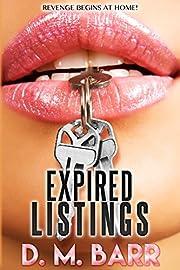 Expired Listings: Revenge Begins at Home