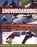Snowboarding: A Woman's Guide (Ragged Mountain Press Woman's Guides)