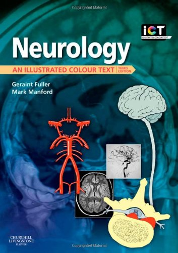 Neurology: An Illustrated Colour Text, 3e