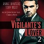The Vigilante's Lover #2: A Romantic Suspense Thriller: The Vigilantes   Annie Winters,Tony West