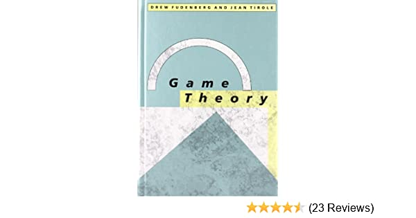 Game theory mit press drew fudenberg jean tirole 9780262061414 game theory mit press drew fudenberg jean tirole 9780262061414 amazon books fandeluxe Image collections