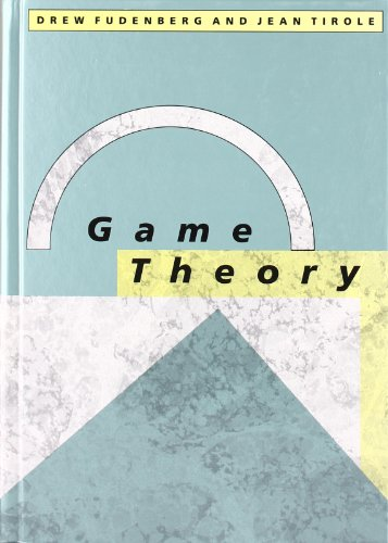 Game Theory (The MIT Press) (Game Theory Strategy And)