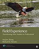 Field Experience : Developing Professional Identity, Zhang, Naijian and Parsons, Richard, 1483344533