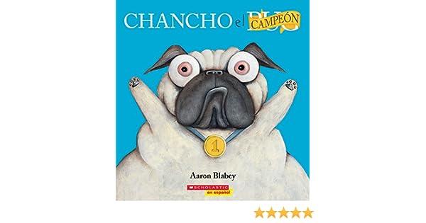 Chancho el campeón (Pig the Winner) (Chancho el pug)