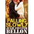 Falling Slowly (Hostage Negotiation Team #1.5)
