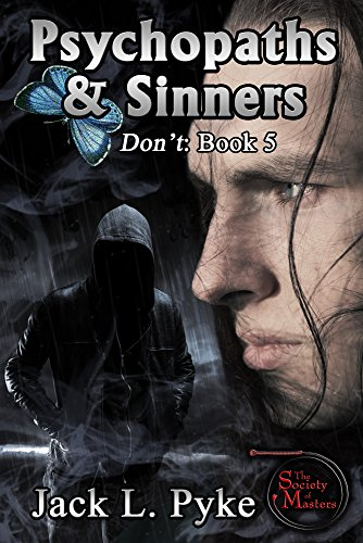 Psychopaths sinners dont book 5 kindle edition by jack l psychopaths sinners dont book 5 by pyke fandeluxe Images