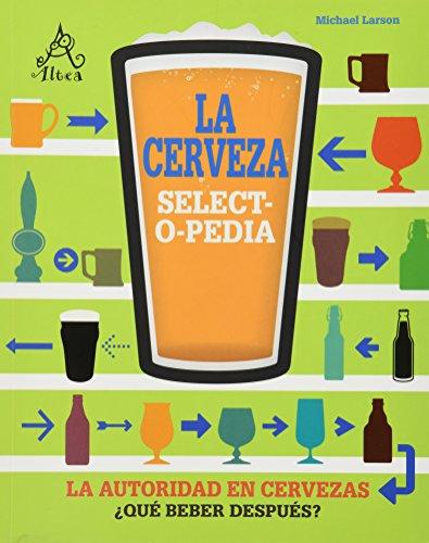 Cerveza. Selectopedia