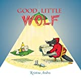 Good Little Wolf, Kristina Andres, 0735822107