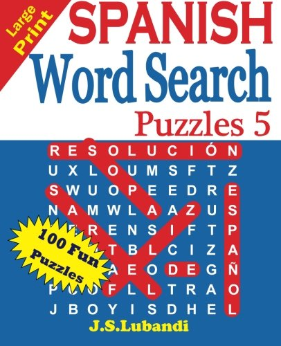Large Print SPANISH Word Search Puzzles 5 (Volume 5) (Spanish Edition)