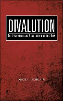 Book Divalution: The Evolution and Revolution of the Diva