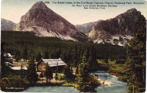 1915 Vintage Postcard Cut Bank Camp In The Cut Bank Canyon On Main Line Great Northern Railway   Glacier National Park   Montana