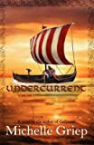 Undercurrent, Michelle Griep, 1936835029