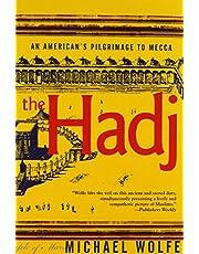 The Hadj: An American's Pilgrimage to Mecca