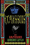 Expressions, Barbara Leyva and Balticbard, 0595169597