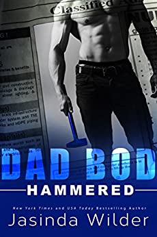 Hammered (Dad Bod Contracting Book 1) by [Wilder, Jasinda]