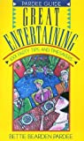 img - for Great Entertaining: 1001 Party Tips and Timesavers (Pardee Guide) by Bettie Bearden Pardee (1990-10-02) book / textbook / text book