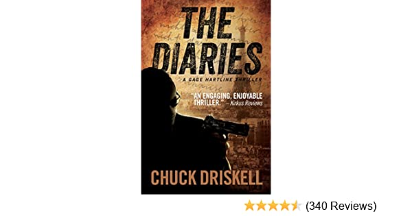 The Diaries A Gage Hartline Thriller 1 Kindle Edition By