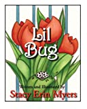 Lil Bug, Stacy Erin Myers, 1929845561