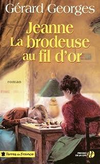 Jeanne, la brodeuse au fil d'or, Georges, Gérard