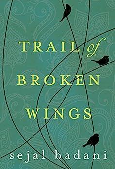 Trail Broken Wings Sejal Badani ebook product image