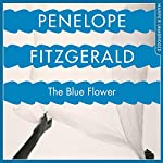 The Blue Flower | Penelope Fitzgerald,Candia McWilliam - introduction