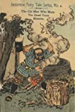 """Japanese Fairy Tales """"The Old Man Who Made The Dead Trees Blossom"""" 1885 First Series No. 4"""