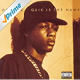 Quik Is The Name [Explicit]